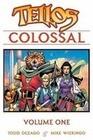 Tellos Colossal Volume 1