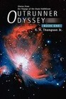 Outrunner Odyssey: Book One