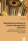 Metadatenverwaltung in Content Management Systemen