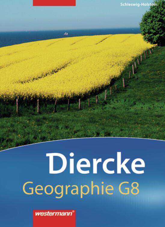 Diercke Geographie 5 / 6. Schülerband. Ausgabe 2008. Schleswig-Holstein als Buch