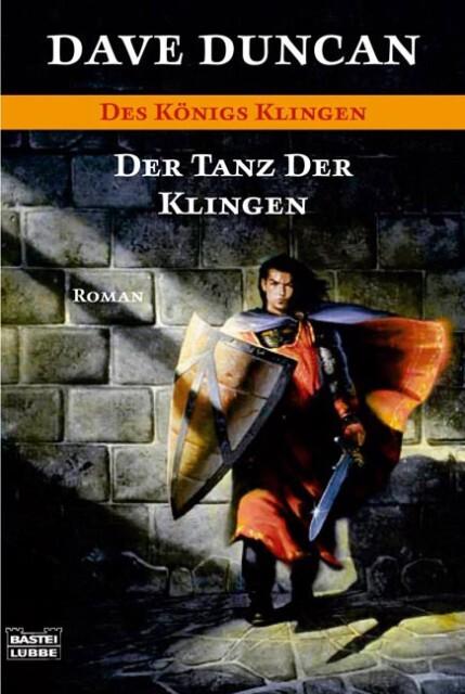 Des Königs Klingen. Der Tanz der Klingen Originaltitel: Impossible Odds Reihe: Bastei-Lübbe Taschenbücher 20541 - Luebbe