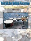 """Portraits for Multiple Percussion: 50 Solos for Multiple Percussion Setup Based on the Rhythms of """"Portraits in Rhythm"""""""