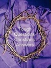 Tough Questions - Christians' Answers