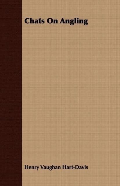Chats on Angling als Taschenbuch von Henry Vaug...