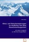 Klima- und Gletscheränderungen im nördlichen TienShan (Kasachstan/Kyrgyzstan)