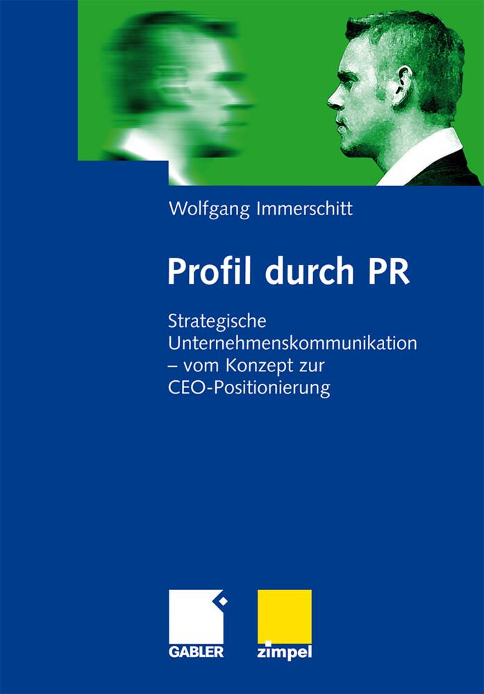 Profil durch PR als Buch von Wolfgang Immerschitt