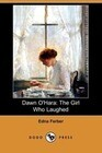Dawn O'Hara: The Girl Who Laughed (Dodo Press)