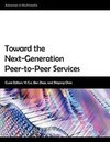 Toward the Next-Generation Peer-To-Peer Services