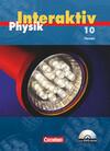 Physik interaktiv 10. Schülerbuch mit CD-ROM. Hessen