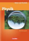 Natur und Technik - Physik Ab 7. Schuljahr. Schülerbuch. Neue Ausgabe