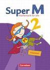 Super M 2. Schuljahr. Arbeitsheft mit Lernstandsseiten. Östliche Bundesländer und Berlin