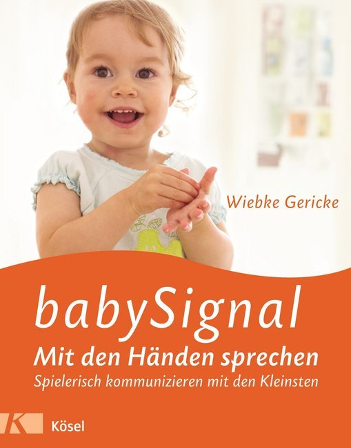 babySignal - Mit den Händen sprechen als Buch