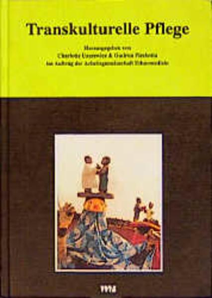 Transkulturelle Pflege als Buch von