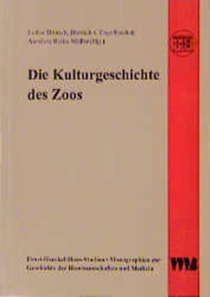 Die Kulturgeschichte des Zoos als Buch von