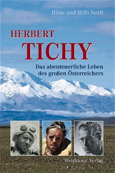 Herbert Tichy als Buch von Willi Senft