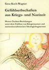 Gefühlserbschaften aus Kriegs- und Nazizeit