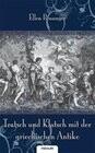 Tratsch und Klatsch mit der griechischen Antike