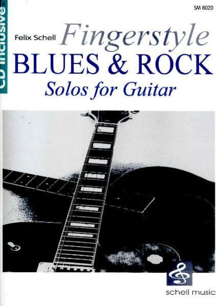 Fingerstyle Blues & Rock (mit Audio CD)