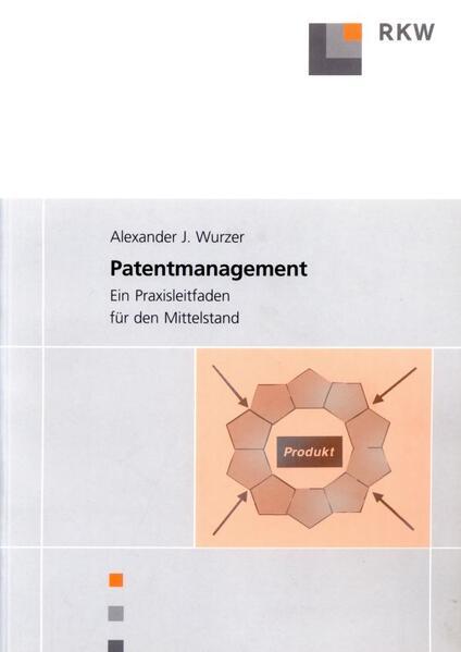 Patentmanagement als Buch von Alexander Wurzer