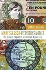 Mary Slessor Everybody's Mother: The Era and Impact of a Victorian Missionary