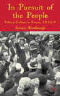 In Pursuit of the People: Political Culture in France, 1934-39