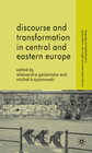 Discourse and Transformation in Central and Eastern Europe