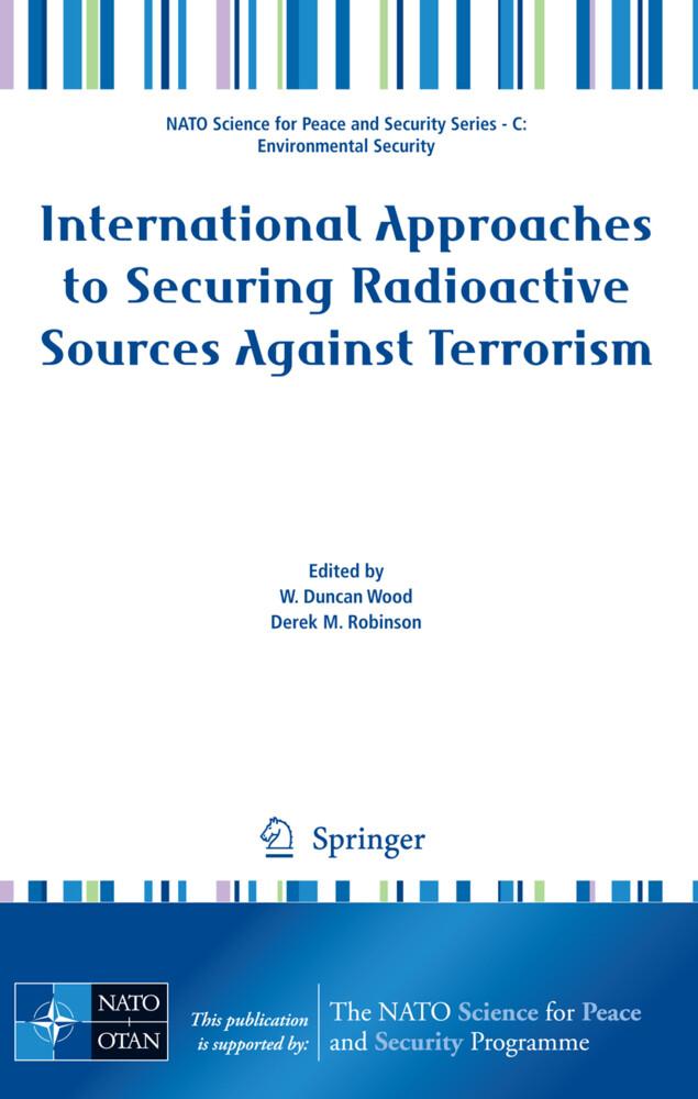 International Approaches to Securing Radioactive Sources Against Terrorism als Buch von