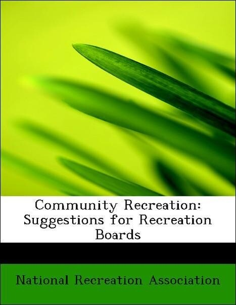 Community Recreation: Suggestions for Recreatio...