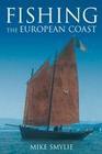 Fishing the European Coast