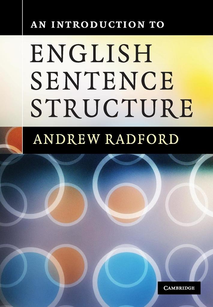 An Introduction to English Sentence Structure als Buch von Andrew Radford