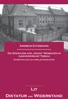 """Die Erziehung zum """"neuen"""" Menschen im Jugendwerkhof Torgau"""