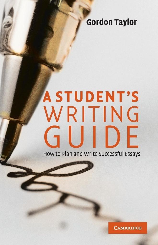 A Student's Writing Guide als Buch von Gordon Taylor