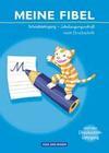 Meine Fibel 2009. Schreiblehrgang in Schulausgangsschrift nach Druckschrift