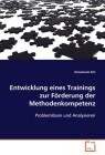 Entwicklung eines Trainings zur Förderung der Methodenkompetenz