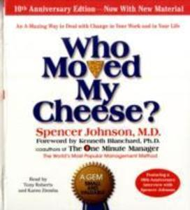 Who Moved My Cheese? als Hörbuch CD von Spencer Johnson