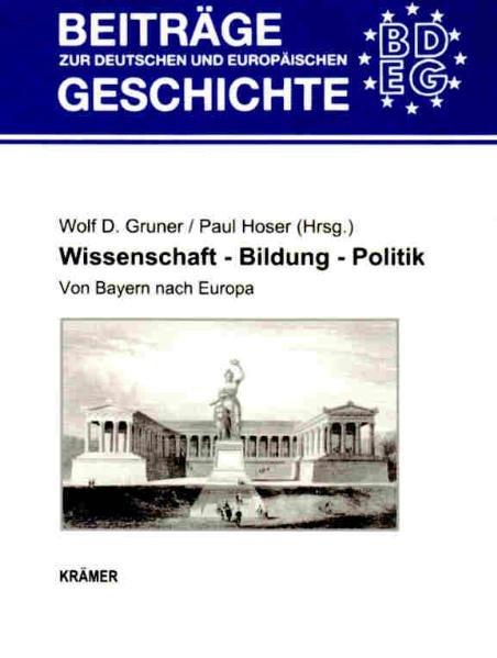 Wissenschaft - Bildung - Politik als Buch von