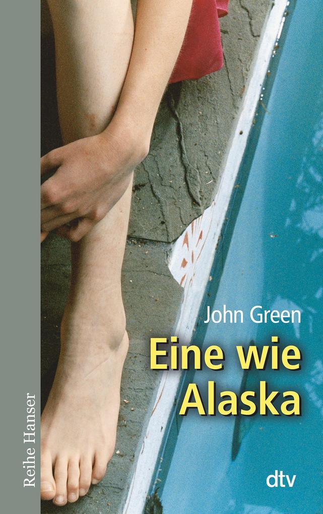 Eine wie Alaska als Taschenbuch