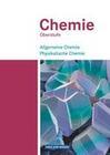 Chemie Oberstufe. Östliche Bundesländer und Berlin. Allgemeine Chemie, Physikalische Chemie