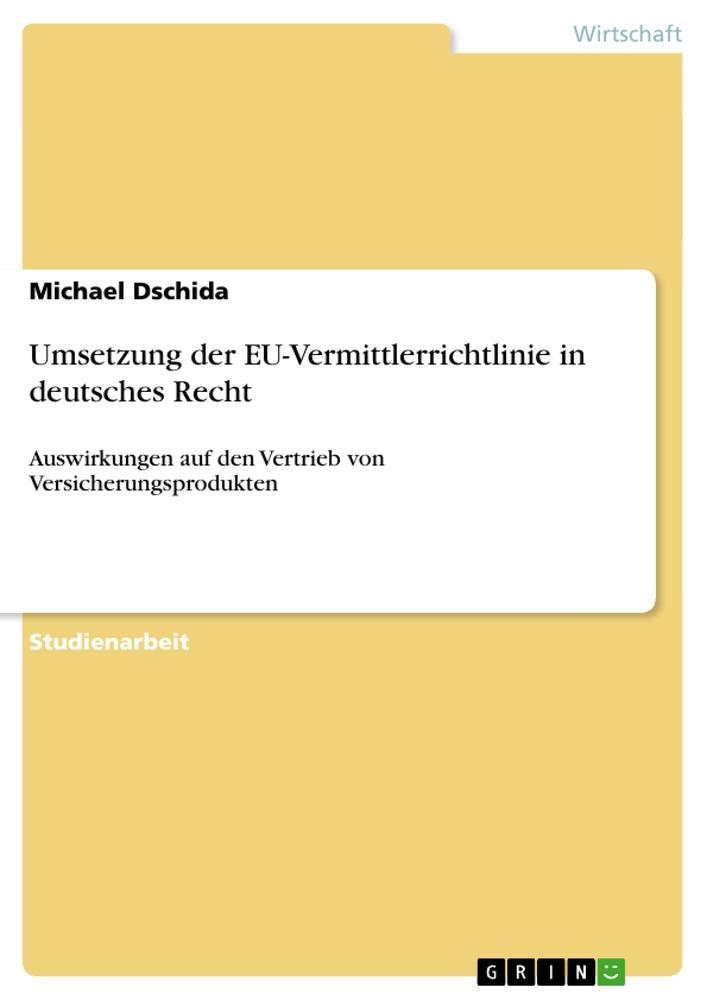 Umsetzung der EU-Vermittlerrichtlinie in deutsc...