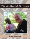 The Accidental Christian