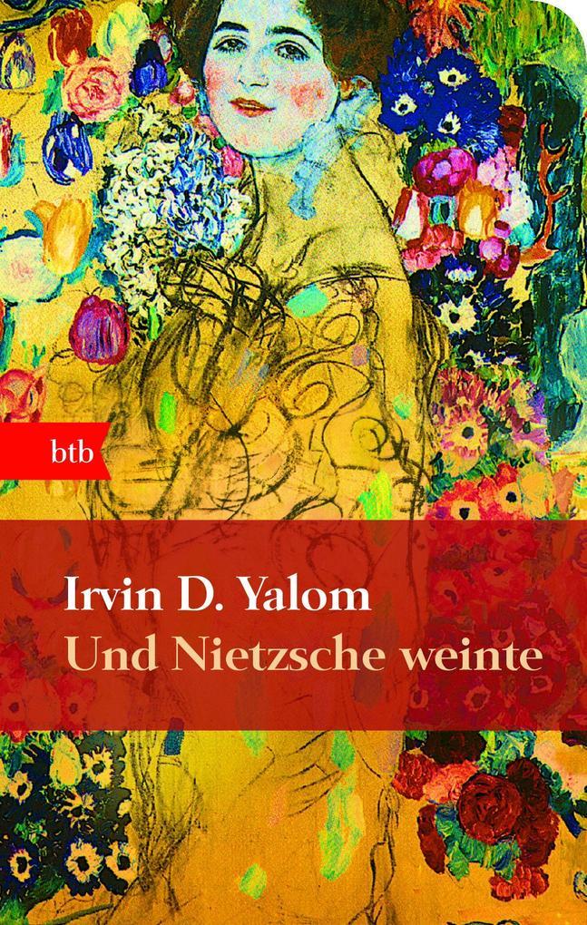Und Nietzsche weinte als Taschenbuch