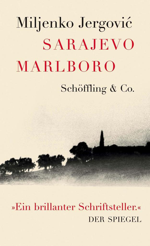 Sarajevo Marlboro als Buch von Miljenko Jergovic, Daniela Strigl