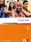Orange Line. Schülerbuch Teil 5 (5. Lernjahr) Erweiterungskurs