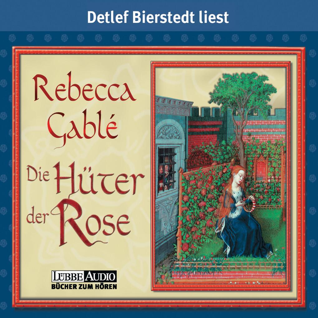 Die Hüter der Rose als Hörbuch Download