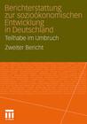 Berichterstattung zur sozio-ökonomischen Entwicklung in Deutschland - Arbeit und Lebensweisen 2