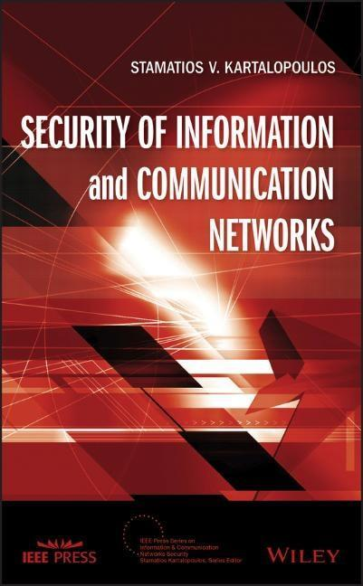 Security of Information and Communication Networks als Buch von Stamatios V. Kartalopoulos