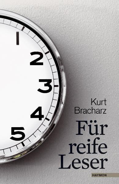 Für reife Leser als Buch von Kurt Bracharz