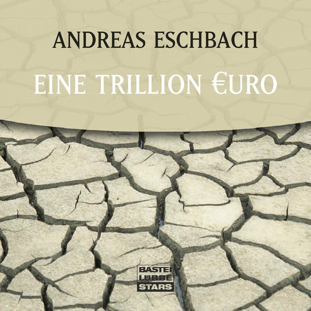 Eine Trillion Euro als Hörbuch Download