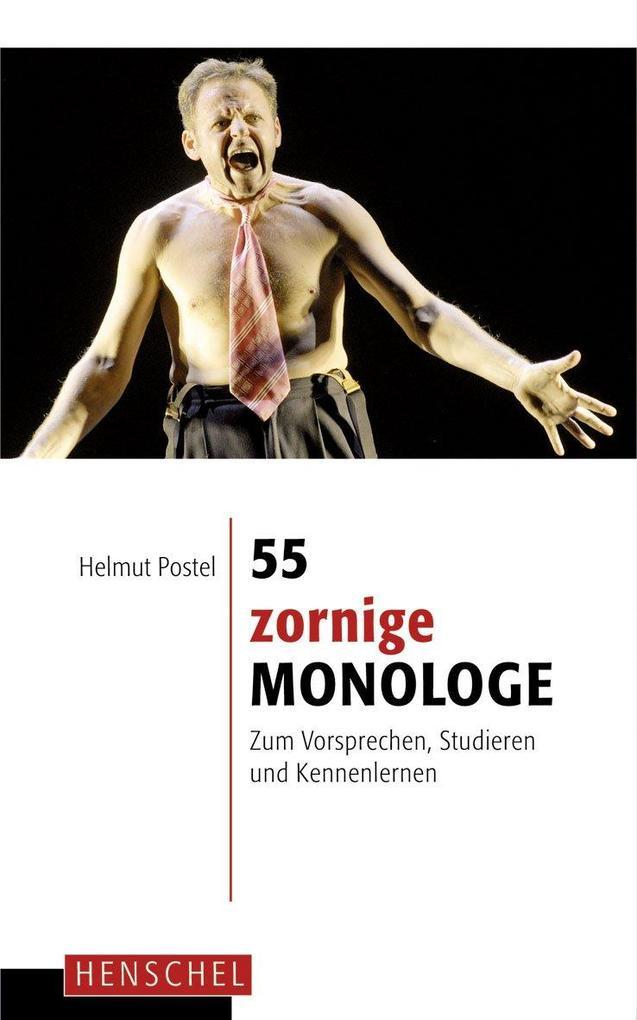 55 zornige Monologe als Buch