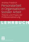 Personalarbeit in Organisationen Sozialer Arbeit